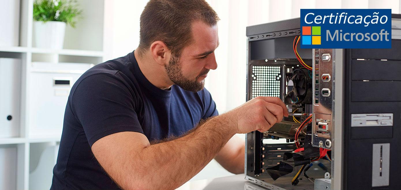 Curso de Manutenção e Reparação de Desktops e Portáteis com Certificação Microsoft